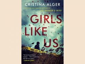 "Cover of ""Girls Like Us"" by Christina Alger"