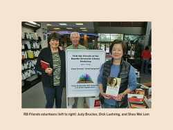 RB Friends volunteers (left to right) Judy Brucker, Dick Luehring, and Shou Wei Lam